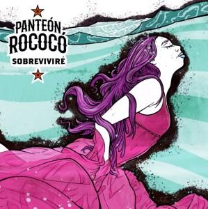 """Panteón Rococó Presenta """"Sobreviviré"""" su nuevo sencillo"""