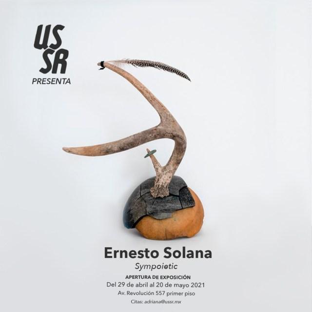 """""""Sympoietic"""", exposición de Ernesto Solana llega a USSR"""