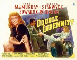 深夜の告白 (Double Indemnity) 1944 パラマウント配給 妻に頼まれ ...
