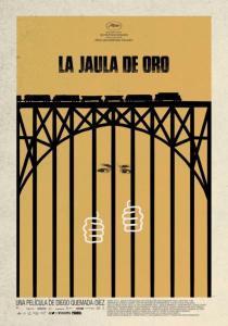La Jaula De Oro Poster