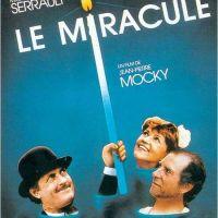 LE MIRACULÉ de Jean-Pierre Mocky (1987)