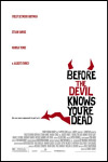 Before the Devil Knows You're Dead - Antes que o Diabo Saiba que Morreste. De Sidney Lumet. Com Philip Seymour Hoffman, Ethan Hawke, Albert Finney, Marisa Tomei