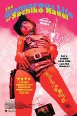 The Glamorous Life of Sachiko Hanai (2003)