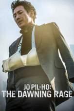 Jo Pil-ho: The Dawning Rage