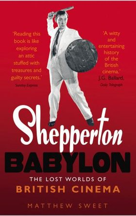 Shepperton Babylon par Matthew Sweet