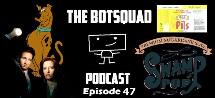BotsquadPod47