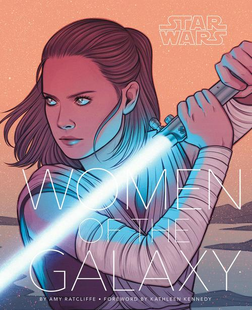 Star Wars™: Women of the Galaxy  by Amy Ratcliffe
