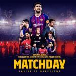 MATCHDAY: Dentro del FC Barcelona (2019-)