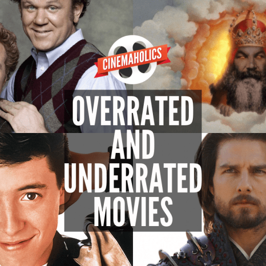most overrated and underrated movies