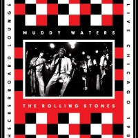 Music DVD Review: Muddy Waters and The Rolling Stones - Checkerboard Lounge - Live Chicago 1981