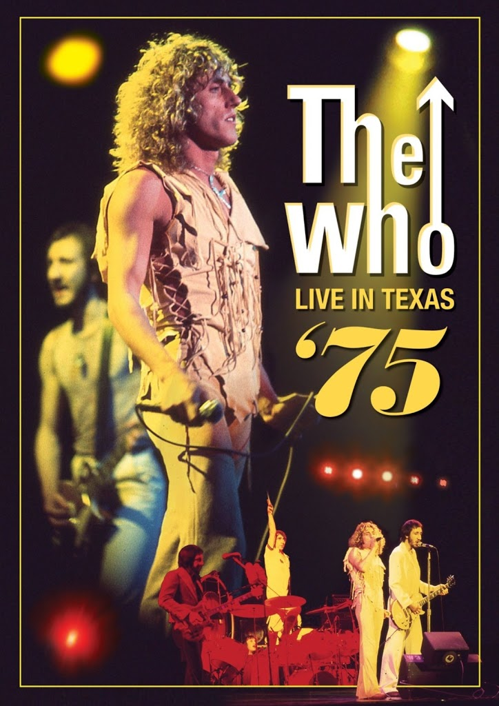DVD Review: The Who: Live in Texas '75 - Two Hours of Glorious Rock and Roll