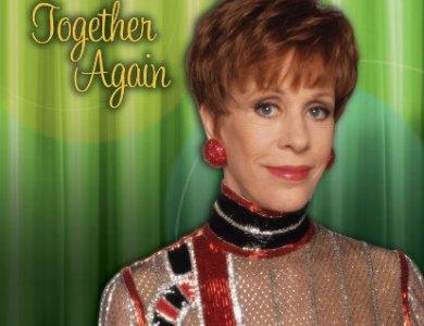 Carol Burnett Show Together Again feat