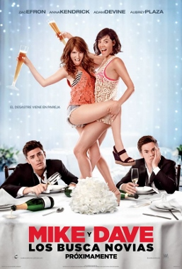 mike and dave need wedding dates poster (257x380)