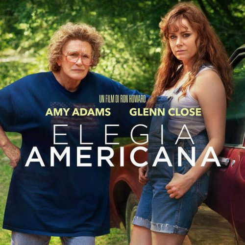 Elegia americana. Leggi la recensione di cinemando del film di Ron Howard con Glenn Close e Amy Adams.