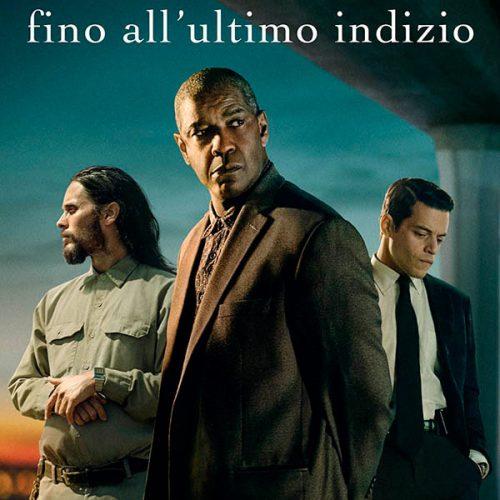 Fino all'ultimo indizio. Leggi la recensione completa del thriller di John Lee Hancock con Denzel Washington, Rami Malek e Jared Leto.