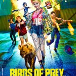 Locandina Birds of Prey e la fantasmagorica rinascita di Harley Quinn