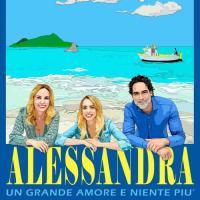 Alessandra, un grande amore e niente più