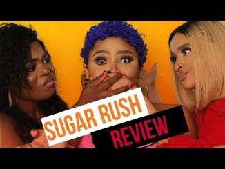 sugar rush nollywood movie review