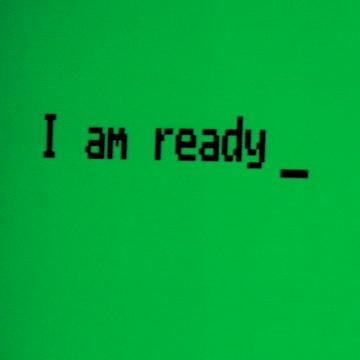I am ready Text Image