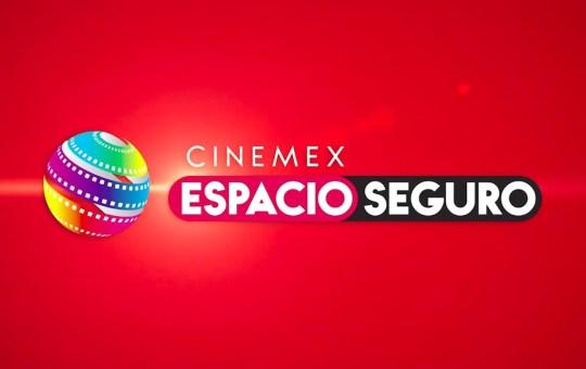 Cinemex Espacio Seguro para la reapertura de sus cines