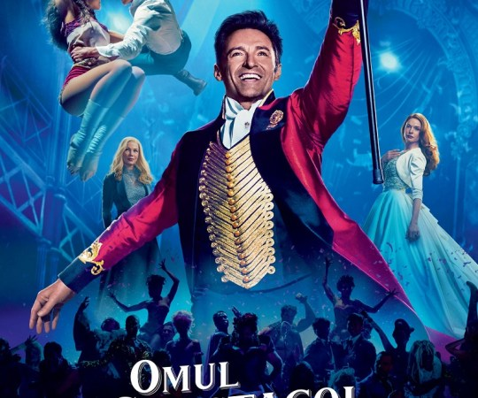 The Greatest Showman – Omul spectacol