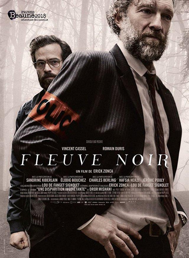 Fluviul negru – Fleuve Noir – Black Tide – TIFF 2018