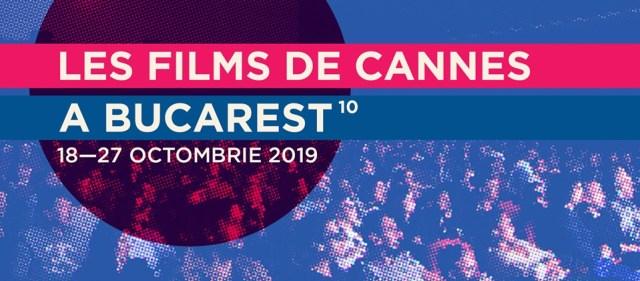Les Films des Cannes a Bucarest 2019