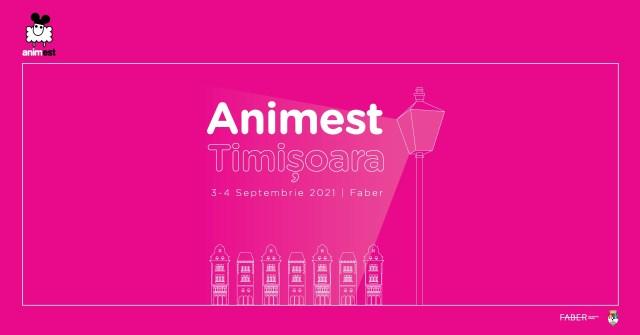 Animest Timisoara 2021 (Editia 1) – 3-4 septembrie 2021