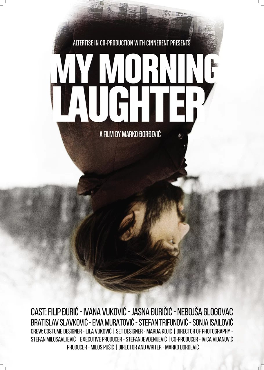 Cine rade de dimineata (My morning laughter) - TIFF 2021