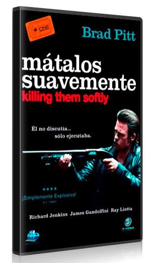 MATALOS SUAVEMENTE