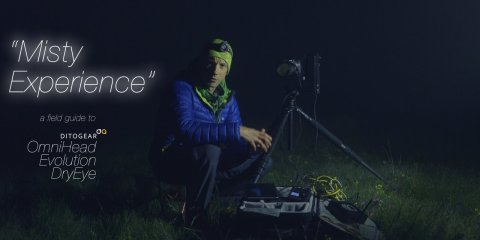 """""""Misty Experience"""" a Field Guide to DitoGear OmniHead, Evolution & DryEye from Kamil Tamiola"""
