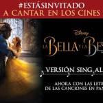 Se estrena la versión Sing Along de la Bella y la Bestia
