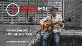DOCSMX anuncia su selección oficial en competencia