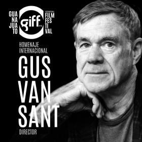 Gus Van Sant recibirá un homenaje por parte del GIFF