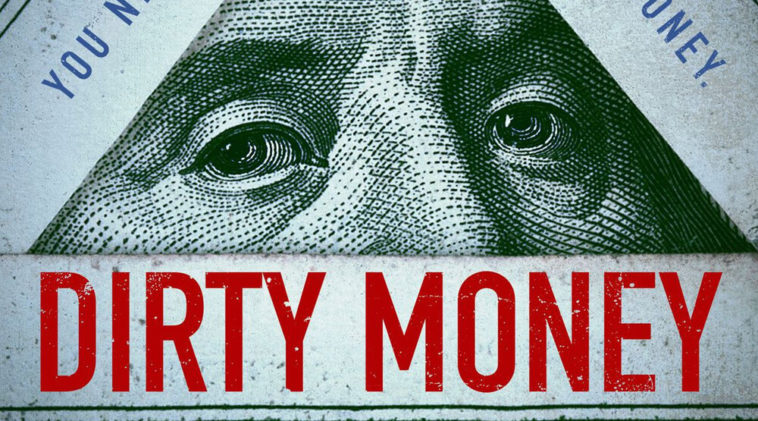 Dirty Money, una serie original de Netflix, que simplemente no te puedes perder