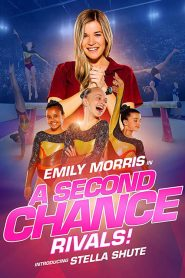 A Second Chance 2: Rivals!
