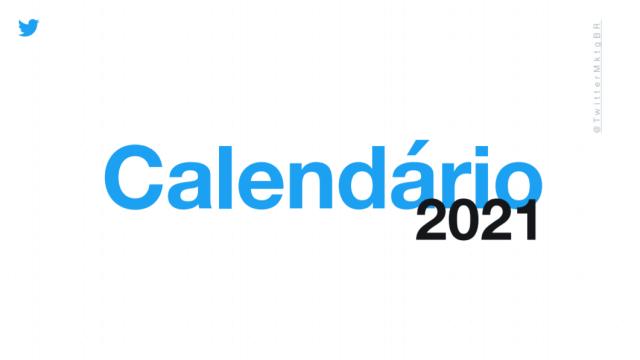 Baixar calendário 2021 Twitter Marketing (datas para social media)
