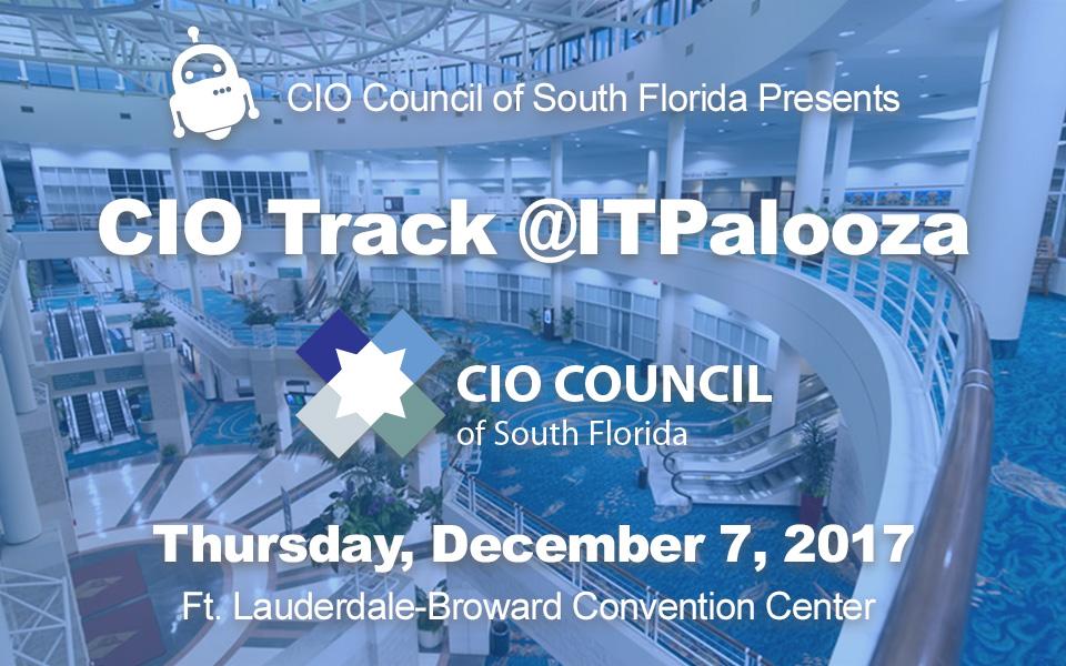 CIO Only Track at ITPalooza 17 – Dec 7
