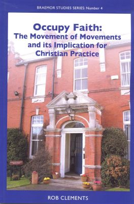 Occupy Faith: The Movement of Movements and its Implication for Christian Practice