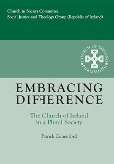 Embracing Difference: The Church of Ireland in  Plural Society