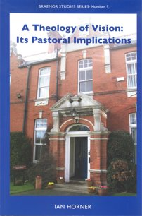 A Theology of Visions: Its Pastoral Implications