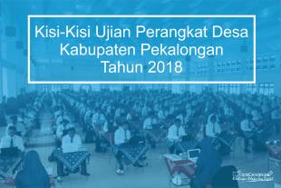 kisi-kisi ujian perangkat desa kabupaten pekalongan 2018