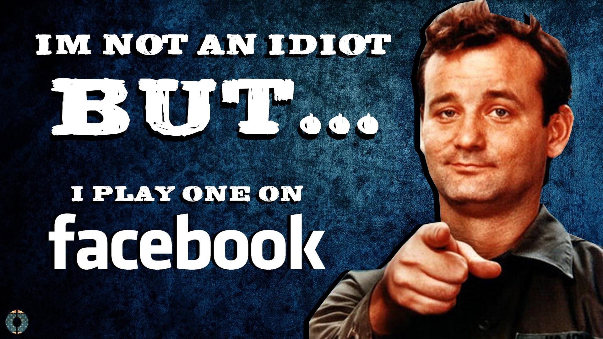 idiotfacebookmurray