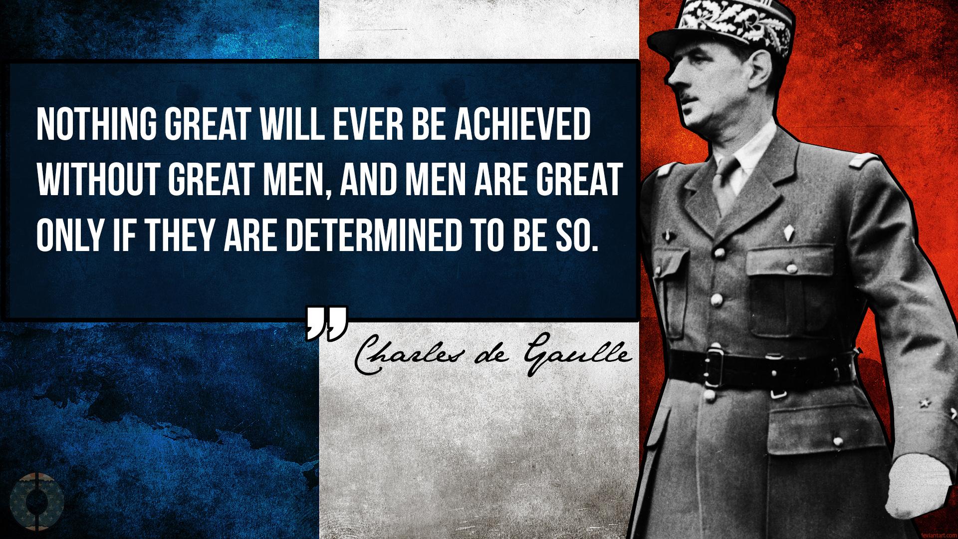 Charles de Gaulle great men quote