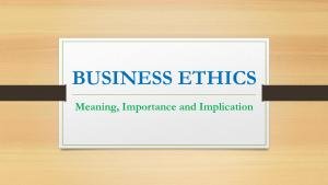 Business Ethics and Its Implications
