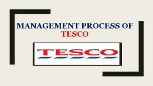 Management Process of Tesco