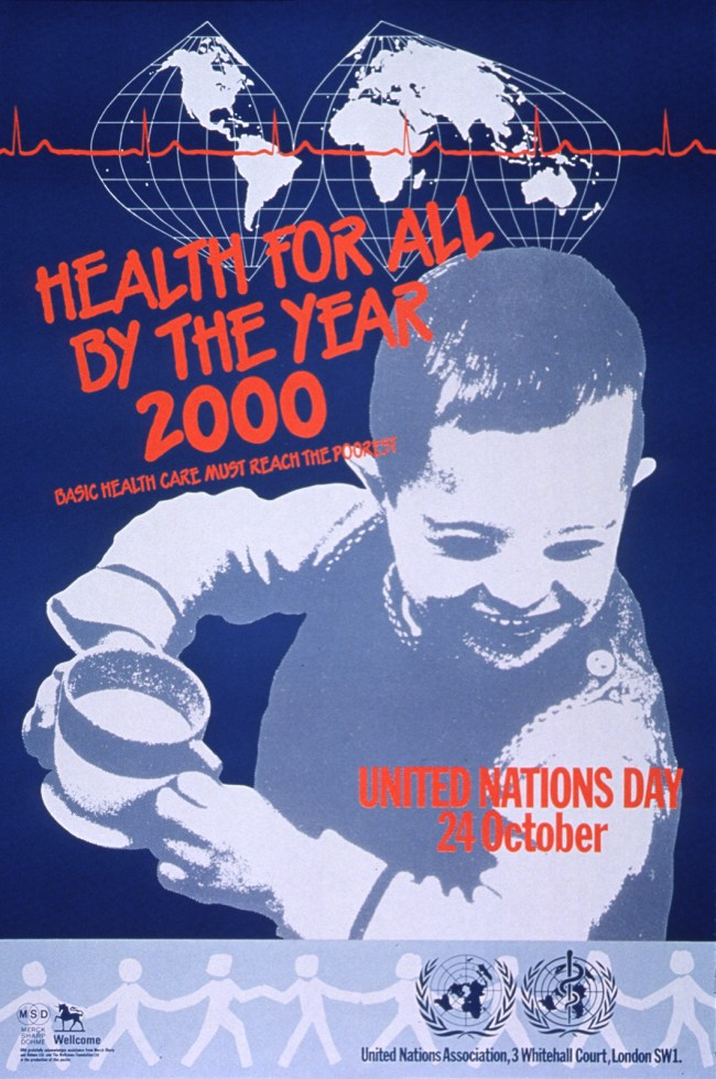 Poster showing a boy with a cup and a world map in the background reads Health for all by the Year 2000