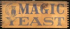 Wooden board reading Magic Yeast