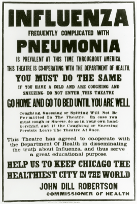 "Announcemnt from John Dill Robertson Commissioner of Health.""Influenza Frequently Complicated with Pheumonia is Prevalent at this time throughout America."""
