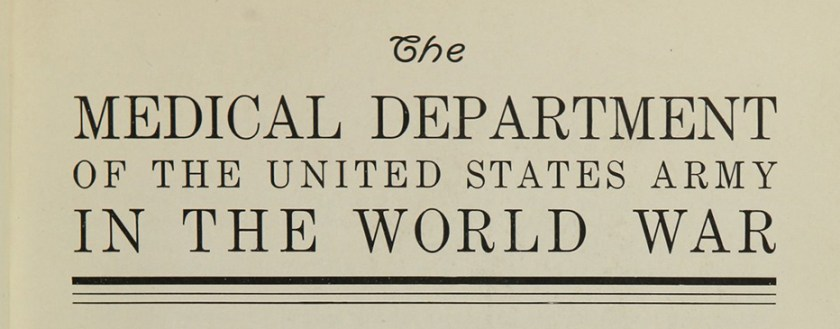 The Medical Department of the United States Army in the World War